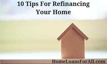 10 tips for refinancing