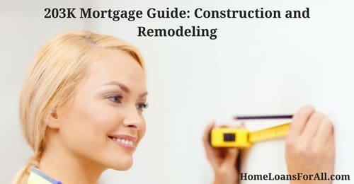 FHA 203K Mortgage Guide: Construction & Remodeling Mortgage