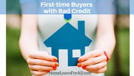 bad credit home loan- first time buyer