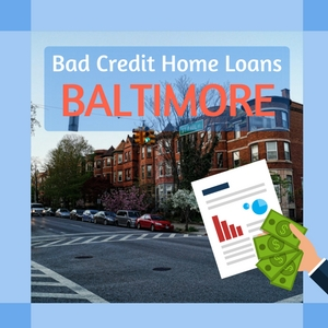 bad credit home loan baltimore