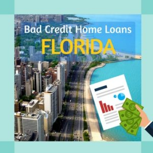 bad credit home loans in Florida