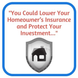 lower homeowners insurance - disaster proof your house