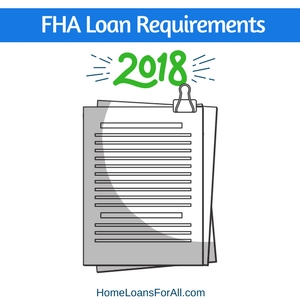 FHA Loan Requirements 2018