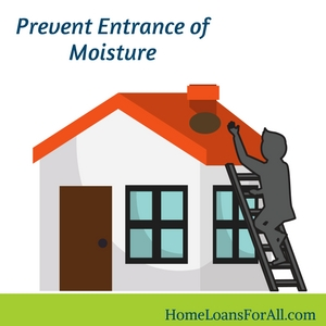 prevent entrance of moisture