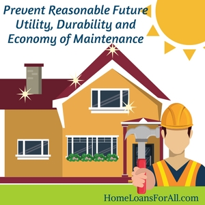 prevent reasonable future utility durability and economy of maintenance