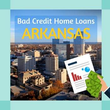 bad credit home loans arkansas