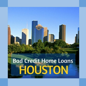 bad credit home loans houston