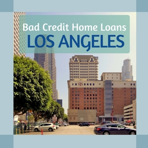 bad credit home loans los angeles