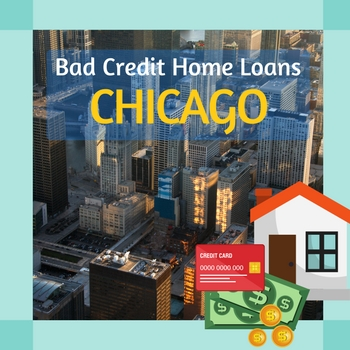 bad credit home loans chicago