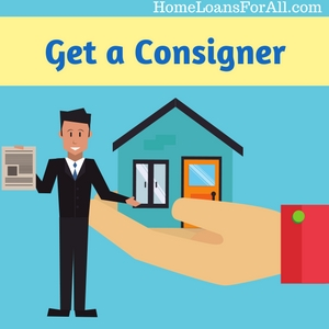 consigner for bad credit home loans