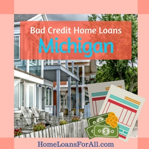 bad credit home loans michigan