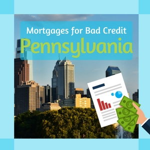 mortgages for bad credit in pennsylvania