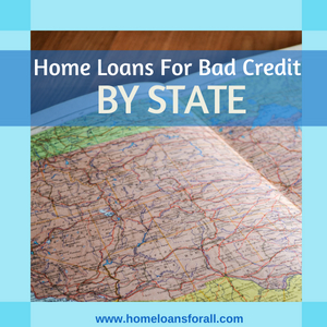 bad credit home loan by state