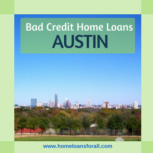 bad credit home loans austin tx