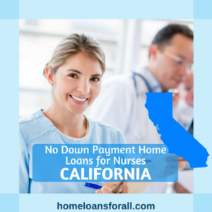 Home loans for nurses in California
