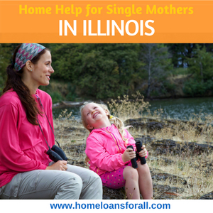 Illinois Home Loans For Single Mothers (2018)