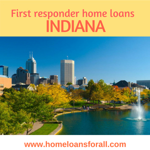 Indiana First Responder Mortgages