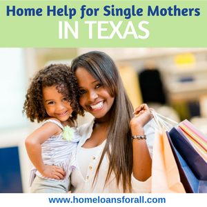 Home Loans For Single Mothers In Texas header