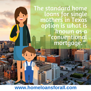 Home Loans For Single Mothers In Texas