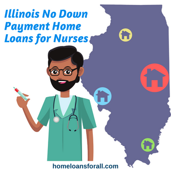 illinois no down payment home loans for nurses