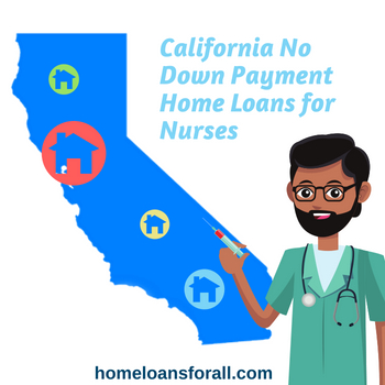 no down payment home loans for nurses in California