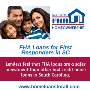 fha loans for sc first responders