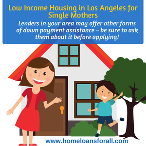 home loans for single mothers in los angeles