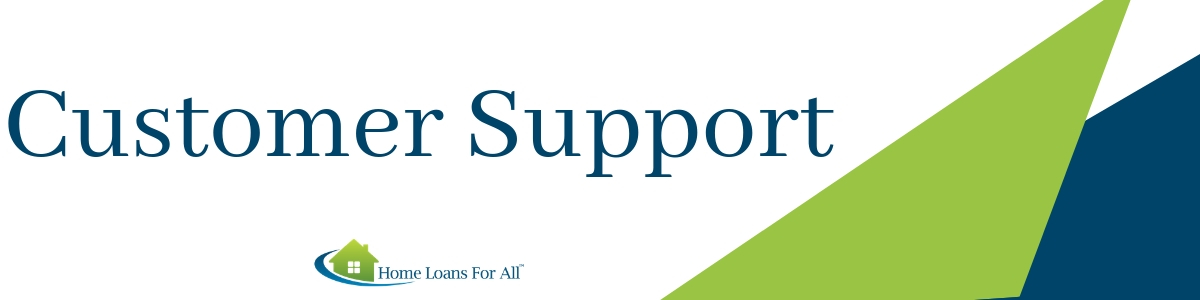 home loans for all customer support